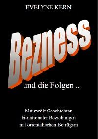 Cover BEZNESS und die Folgen