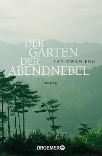Cover Der Garten der Abendnebel