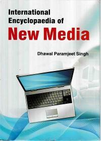 Cover International Encyclopaedia Of New Media Volume-3 (Community Journalism)