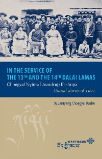Cover In the service of the 13th and 14th Dalai Lama