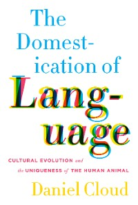 Cover The Domestication of Language