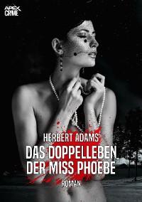 Cover DAS DOPPELLEBEN DER MISS PHOEBE