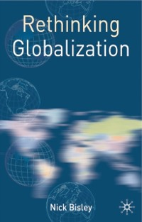 Cover Rethinking Globalization