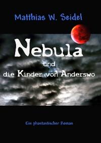 Cover Nebula und die Kinder von Anderswo