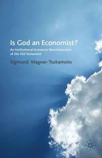 Cover Is God an Economist?