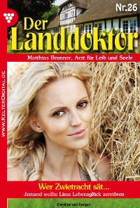 Cover Der Landdoktor 26 – Arztroman