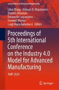 Cover Proceedings of 5th International Conference on the Industry 4.0 Model for Advanced Manufacturing