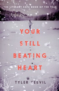 Cover Your Still Beating Heart