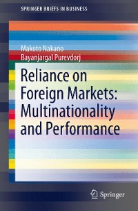 Cover Reliance on Foreign Markets: Multinationality and Performance