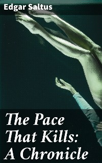 Cover The Pace That Kills: A Chronicle