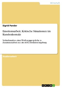 Cover Emotionsarbeit. Kritische Situationen im Kundenkontakt