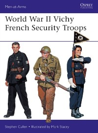 Cover World War II Vichy French Security Troops