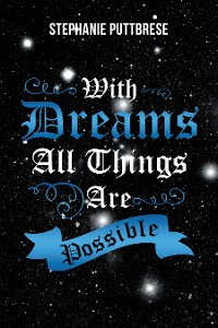 Cover With Dreams All Things Are Possible