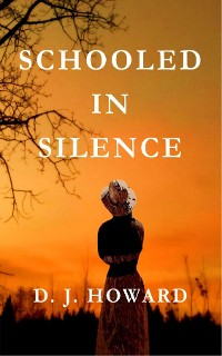 Cover Schooled in Silence