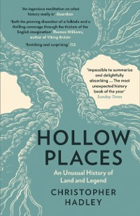 Cover Hollow Places: An Unusual History of Land and Legend