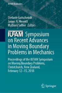 Cover IUTAM Symposium on Recent Advances in Moving Boundary Problems in Mechanics