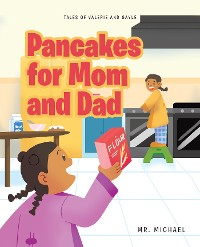 Cover Pancakes for Mom and Dad