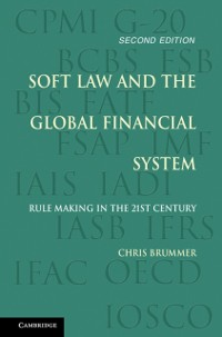 Cover Soft Law and the Global Financial System