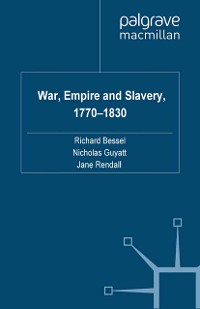 Cover War, Empire and Slavery, 1770-1830