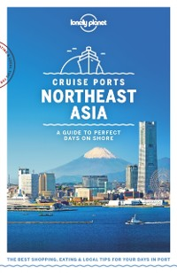 Cover Lonely Planet Cruise Ports Northeast Asia