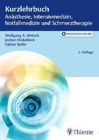 Cover Kurzlehrbuch Anästhesie, Intensivmedizin, Notfallmedizin und Schmerztherapie