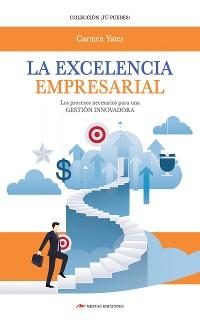 Cover La Excelencia Empresarial