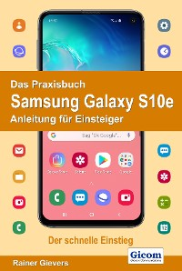 Cover Das Praxisbuch Samsung Galaxy S10e - Anleitung für Einsteiger