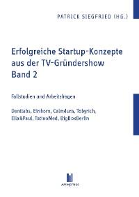 Cover Erfolgreiche Startup-Konzepte aus der TV-Gründershow