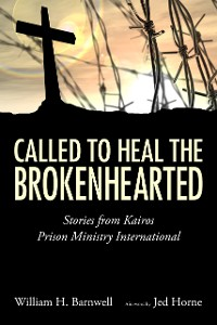 Cover Called to Heal the Brokenhearted