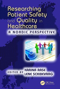 Cover Researching Patient Safety and Quality in Healthcare