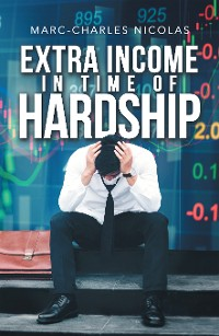 Cover Extra Income in Time of Hardship