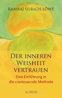 Cover Der inneren Weisheit vertrauen