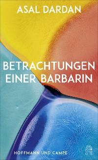 Cover Betrachtungen einer Barbarin