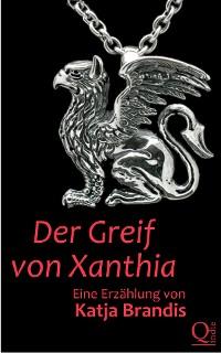 Cover Der Greif von Xanthia