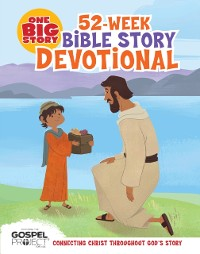 Cover One Big Story 52-Week Bible Story Devotional
