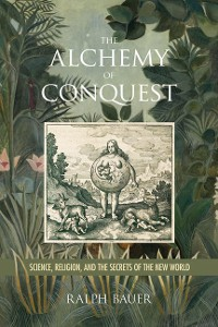 Cover The Alchemy of Conquest