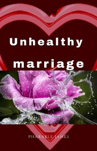 Cover Unhealthy marriage
