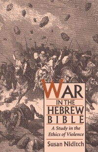 Cover War in the Hebrew Bible: A Study in the Ethics of Violence