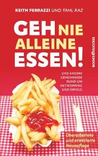 Cover Geh nie alleine essen! - Neuauflage