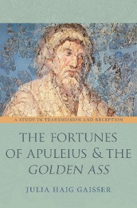 Cover The Fortunes of Apuleius and the Golden Ass