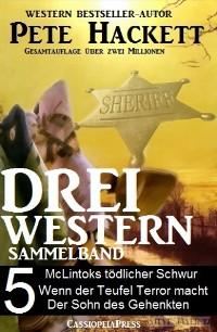 Cover Pete Hackett - Drei Western, Sammelband 5