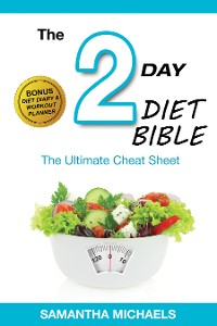 Cover 2 Day Diet: Ultimate Cheat Sheet (With Diet Diary & Workout Planner)
