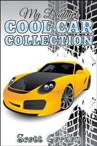 Cover My Daddy's Cool Car Collection