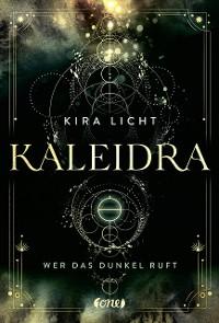 Cover Kaleidra - Wer das Dunkel ruft