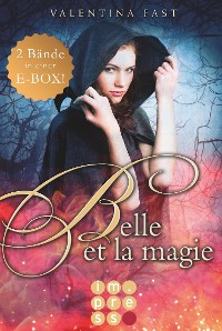 Cover Belle et la magie: Alle Bände in einer E-Box!