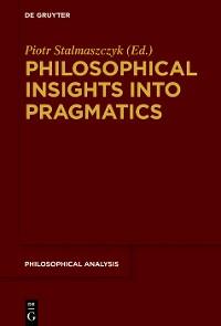Cover Philosophical Insights into Pragmatics