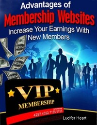 Cover Advantages of Membership Websites - Increase Your Earnings With New Members