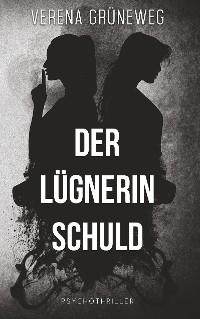 Cover Der Lügnerin Schuld