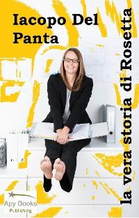 Cover La vera storia di Rosetta