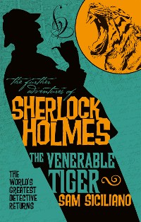 Cover The Further Adventures of Sherlock Holmes - The Venerable Tiger
